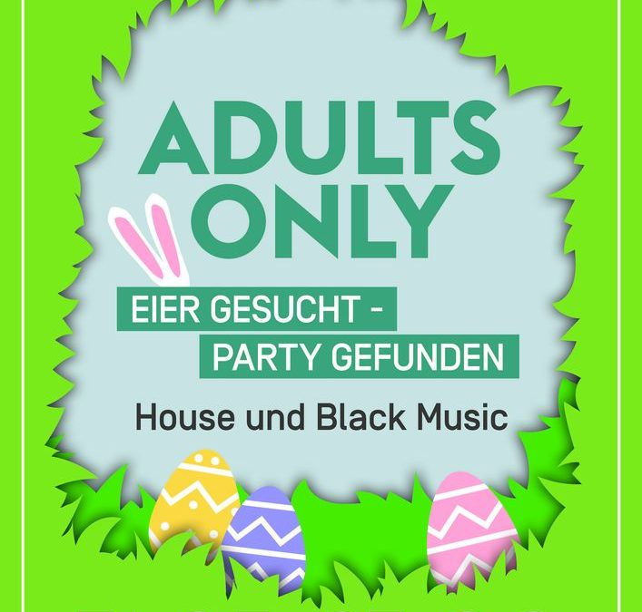 Adults Only – Easter Edition