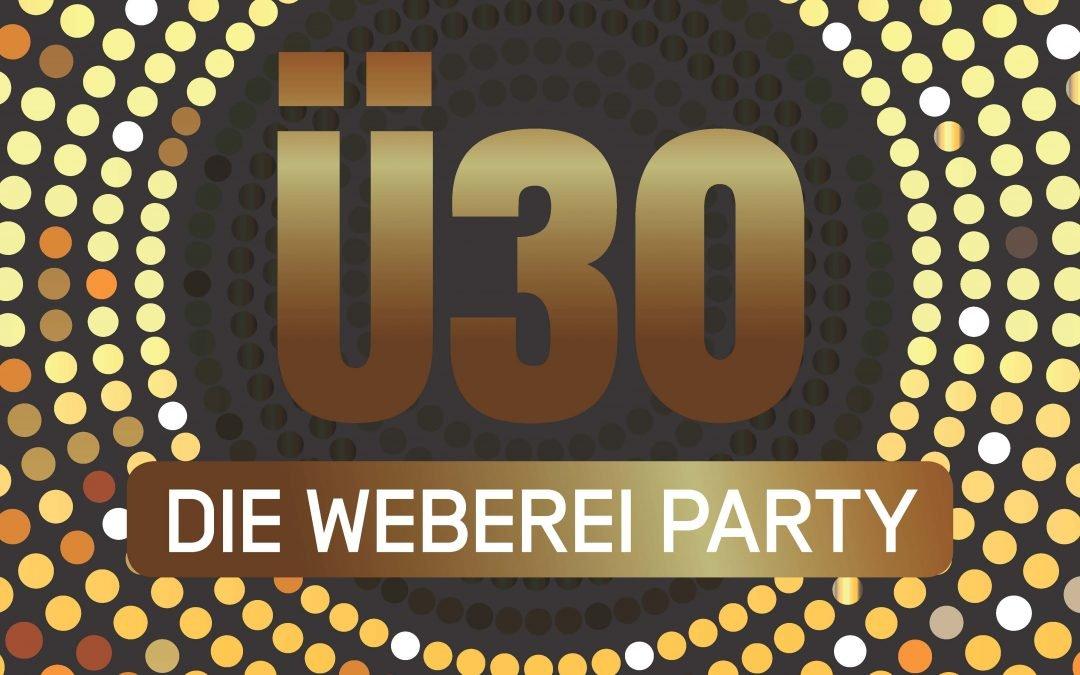 Weberei Party – Ü30