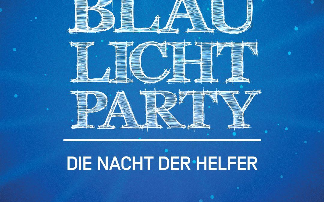 Blaulichtparty – die Nacht der Helfer
