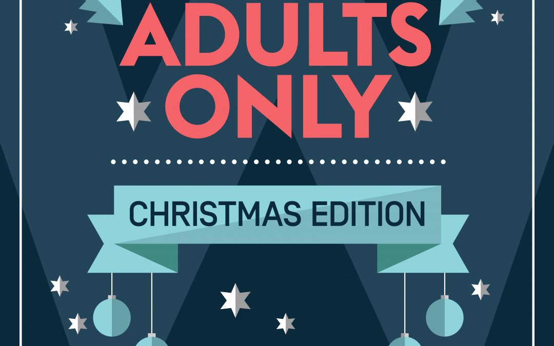 Adults Only – Christmas Edition