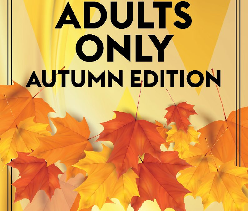 Adults Only – Autumn Edition