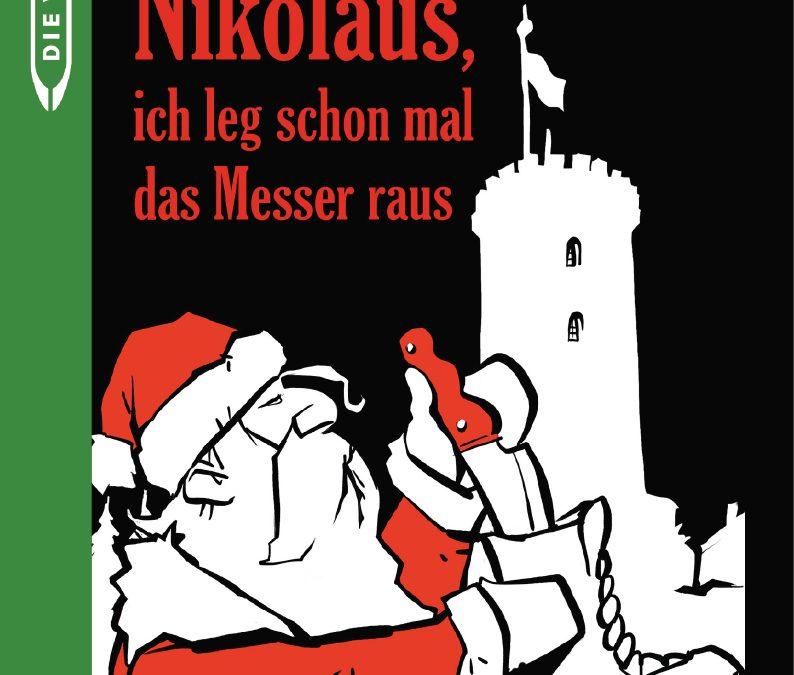 """Krimi-Lesung """"Lieber böser Nikolaus, ich leg schon mal das Messer raus"""""""