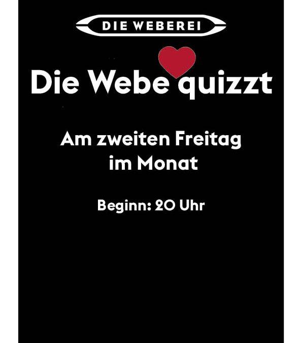 Die Webe quizzt