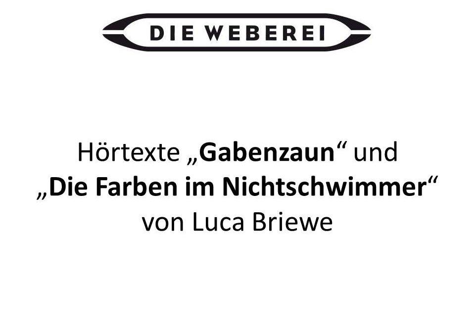 Hörtexte von Luca Briewe